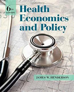 Health Economics and Policy 6 9781285758497