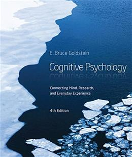 Cognitive Psychology: Connecting Mind, Research and Everyday Experience 4 9781285763880