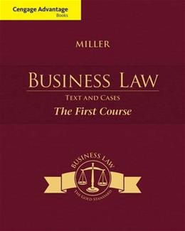 Business Law: Text and Cases - The First Course 13 9781285770185