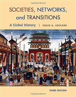 Societies, Networks, and Transitions: A Global History 3 9781285783123