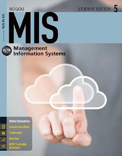 MIS5 (with CourseMate, 1 term (6 months) Printed Access Card) (New, Engaging Titles from 4LTR Press) 5 PKG 9781285836454