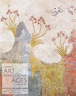 Gardners Art Through the Ages: A Global History, Vol 1 15 9781285837840