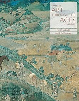 Gardners Art through the Ages: Backpack Edition, Book B: The Middle Ages 15 9781285837994
