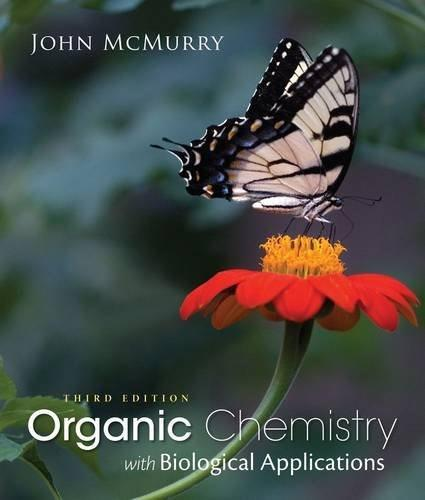 Organic Chemistry with Biological Applications, by McMurry, 3rd Edition 9781285842912