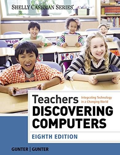 Teachers Discovering Computers: Integrating Technology in a Changing World (Shelly Cashman Series) 8 9781285845432