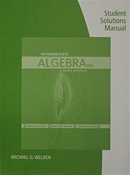Intermediate Algebra, by Karr, 10th Ediiton, Solutions Manual 9781285846248