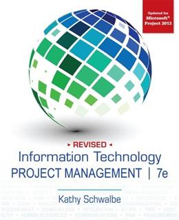 Information Technology Project Management, Revised 7 9781285847092