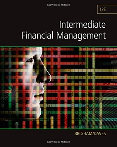Intermediate Financial Management (Finance Titles in the Brigham Family) 12 9781285850030