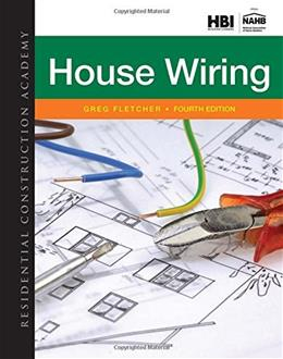 Residential Construction Academy: House Wiring, by Fletcher, 4th Edition 9781285852225