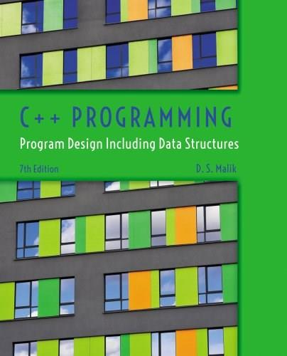 C++ Programming: Program Design Including Data Structures 7 9781285852751
