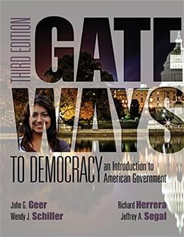 Gateways to Democracy: An Introduction to American Government (with MindTap™ Politcal Science, 1 term (6 months) Printed Access Card) (I Vote for MindTap) 3 PKG 9781285852904