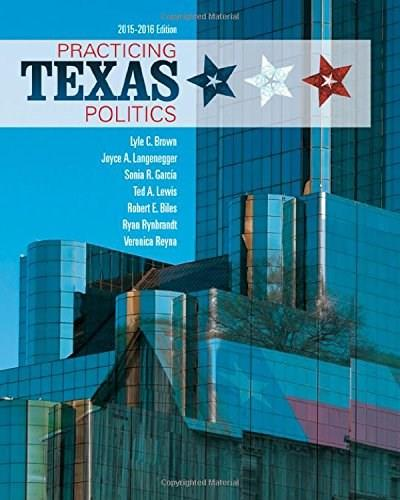 Practicing Texas Politics (Texas: Its a State of MindTap) 16 PKG 9781285853109