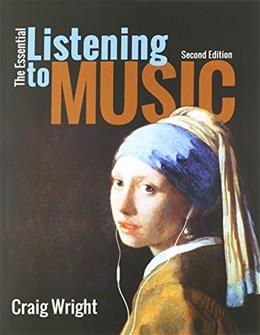 Essential Listening to Music, by Wright, 2nd Edition 2 PKG 9781285856797