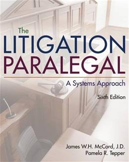 The Litigation Paralegal: A Systems Approach 6 9781285857152