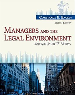 Managers and the Legal Environment: Strategies for the 21st Century 8 9781285860374