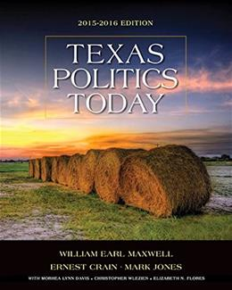 Texas Politics Today 2015-2016 Edition (Book Only) 17 9781285861913