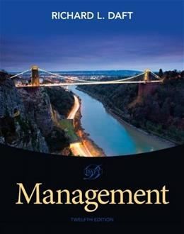 Management, by Daft, 12th Edition 9781285861982