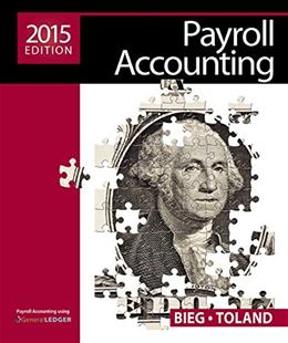Payroll Accounting 2015 (with Cengage Learnings Online General Ledger, 2 terms (12 months) Printed Access Card) 25 PKG 9781285862071