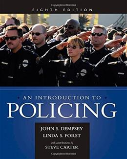 An Introduction to Policing 8 9781285862736