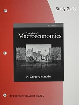 Principles of Macroeconomics, by Mankiw, 7th Edition, Study Guide 9781285864259