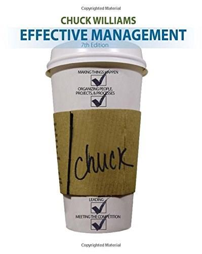 Effective Management, by Williams, 7th Edition 9781285866246