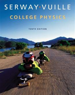 College Physics, by Serway,10th Edition, Volume 1, Student Solutions Manual with Study Guide 9781285866253