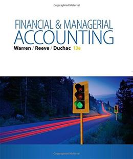 Financial & Managerial Accounting, by Warren, 13th Edition 13 PKG 9781285866307