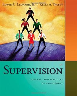 Supervision: Concepts and Practices of Management 13 9781285866376