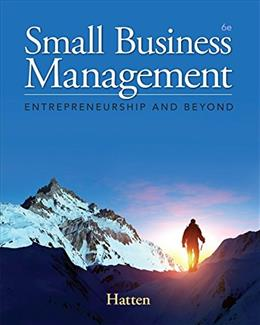 Small Business Management: Entrepreneurship and Beyond 6 9781285866383
