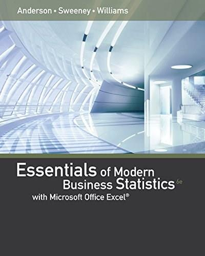 Essentials of Modern Business Statistics with Microsoft Excel 6 9781285867045
