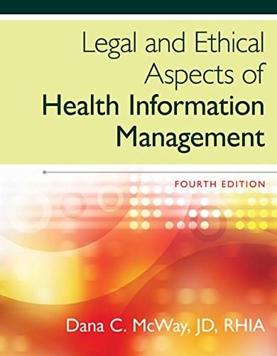 Legal and Ethical Aspects of Health Information Management 4 9781285867380