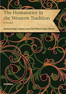 The Humanities in the Western Tradition - A Reader 3rd 9781285893457