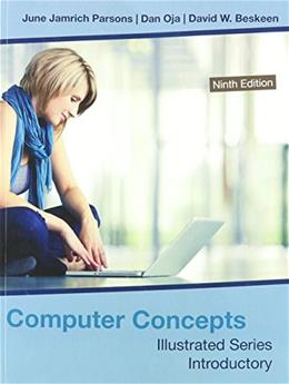 Computer Concepts: Illustrated Series Introductory, by Oja, 9th Edition 9781285897240