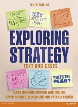 Exploring Strategy: Text and Cases, by Johnson, 10th Edition 9781292002545