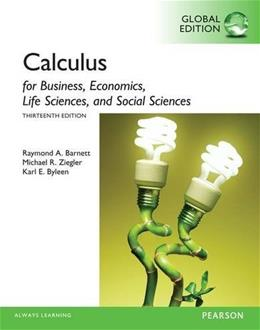 Calculus for Business, Economics, Life Sciences and Social Sciences, by Barnett, 13th Global Edition 9781292062280