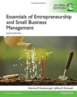 Essentials of Entrepreneurship and Small Business Management, by Scarborough, 8th GLOBAL EDITION 9781292094861