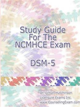 Ncmhce Exam Dsm-5, by Hutchinson, Study Guide 9781304826350