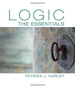 Logic: The Essentials, by Hurley 9781305070929
