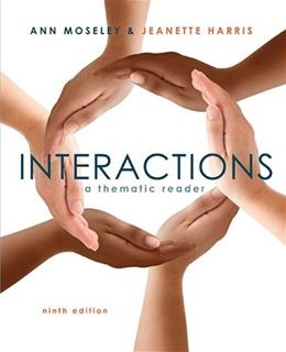 Interactions: A Thematic, by Moseley, 9th Edition 9781305073807