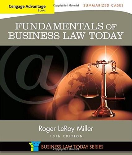 Cengage Advantage Books: Fundamentals of Business Law Today: Summarized Cases (Miller Business Law Today Family) 10 9781305075443
