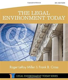 The Legal Environment Today (Miller Business Law Today Family) 8 9781305075450