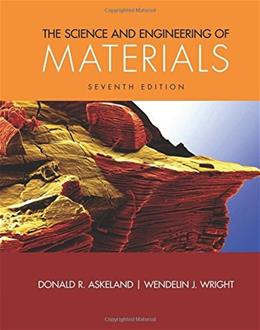 The Science and Engineering of Materials (Activate Learning with these NEW titles from Engineering!) 7 9781305076761