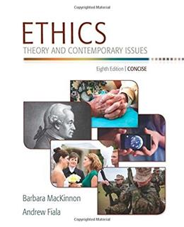 Ethics: Theory and Contemporary Issues, Concise Edition 3 9781305077508