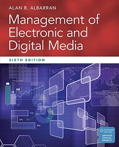 Management of Electronic and Digital Media (Cengage Series in Communication Arts) 6 9781305077560