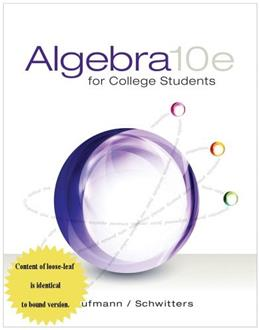 Algebra for College Students, by Kaufmann, 10th Edition 9781305081161