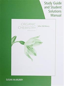 Organic Chemistry, by McMurry, 9th Edition, Study Guide with Solutions Manual 9781305082144