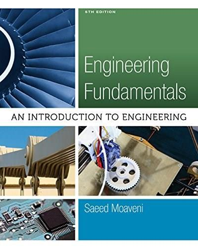 Engineering Fundamentals: An Introduction to Engineering (Activate Learning with these NEW titles from Engineering!) 5 9781305084766