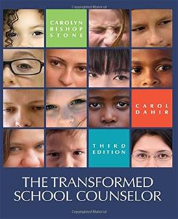 Transformed School Counselor, by Stone, 3rd Edition 9781305087279
