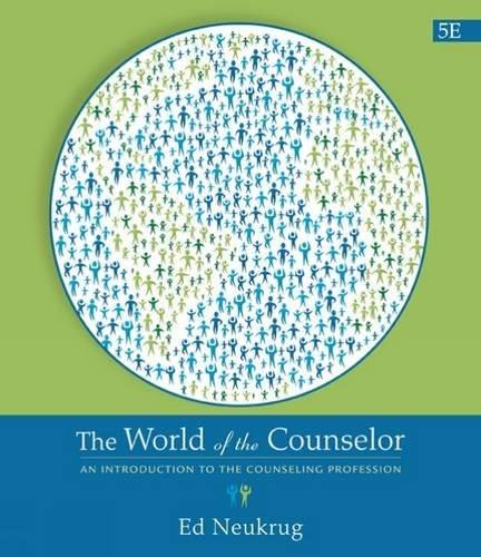 The World of the Counselor: An Introduction to the Counseling Profession 5 9781305087293