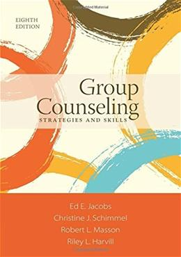 Group Counseling: Strategies and Skills 8 9781305087309